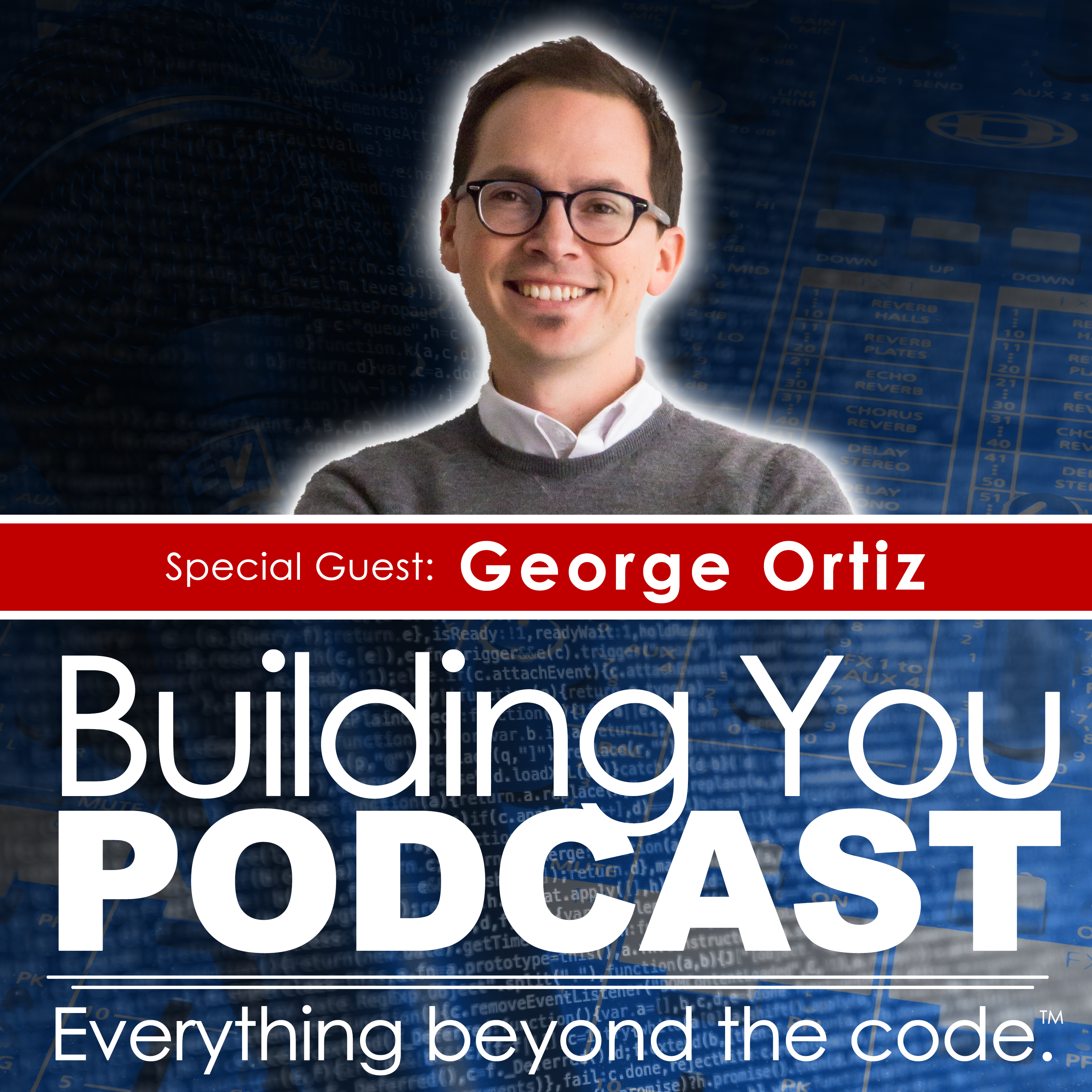 Ep 3. – George Ortiz – Getting back up after you fall