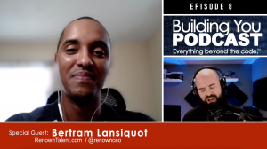 Ep 8 – Bertam Lansiquot – Recruiters are not evil Amway shill'ers :)